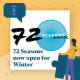 Image saying 72 seasons now open for winter